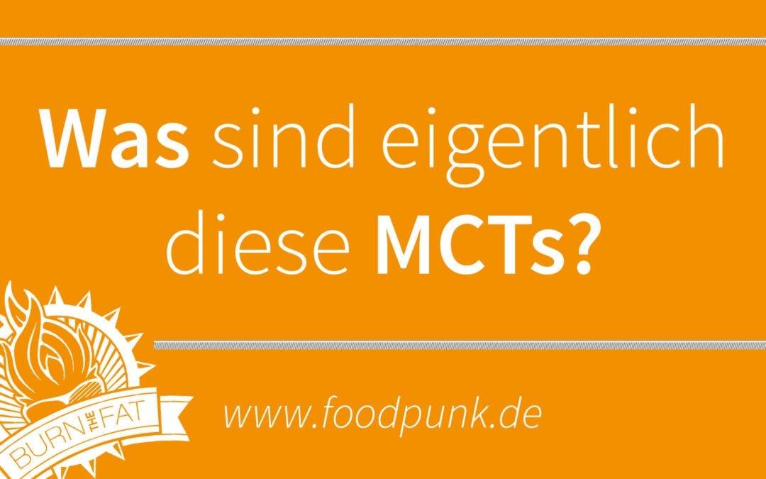Der tägliche Happen Wissen – Was sind MCTs?