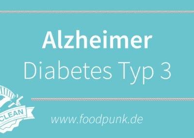 DER KLEINE HAPPEN WISSEN – Alzheimer ist Diabetes Typ 3