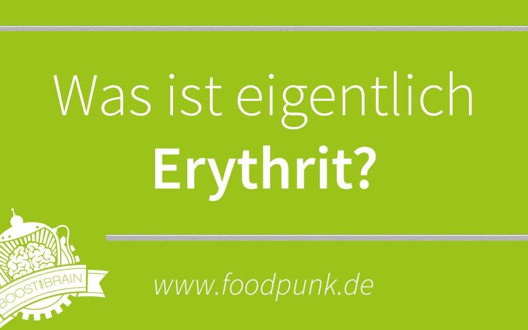 Was Ist Erythrit